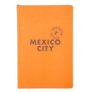 Louis Vuitton City Guide Mexico City